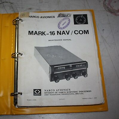 Narco Avionics MARK-16 NAV/COM Maintenance Manual