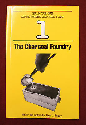 Charcoal Foundry by David J. Gingery Casting Patterns Cast Pour Aluminum Iron
