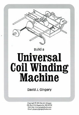 Build Universal Coil Winding Machine Book David Gingery Gas Engine Magneto Spark