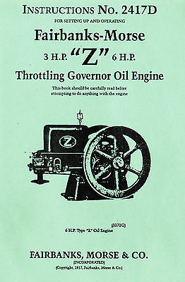 Fairbanks Morse 3hp & 6hp Z Gas oil engine Motor Hit Miss Book Manual 2417D Fuel