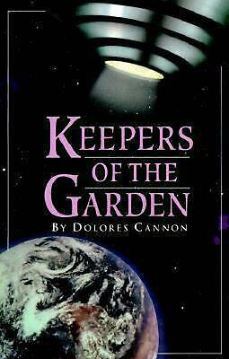 Keepers of the Garden by Dolores Cannon Paperback Book (English)