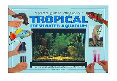 Tankmaster: Setting up a tropical freshwater aquarium