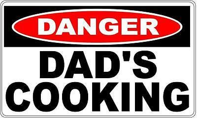 Dads Cooking - Danger Sign  Fathers Day, Man Cave, BBQ area, Gift Idea