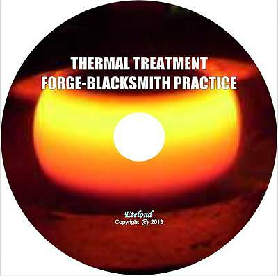 Thermal Heat Treatment of Steel/Forge Blacksmithing Practice/The Main Books/DVD