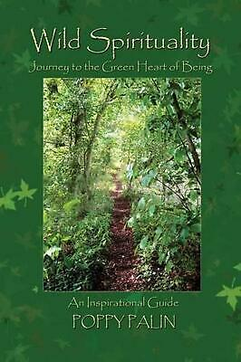 Wild Spirituality: Journey to the Green Heart of Being by Poppy Palin (English)