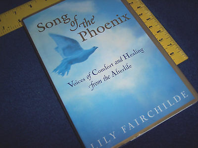 Song of the Phoenix ~ Voices of Comfort Healing Afterlife Lily FairChilde Book