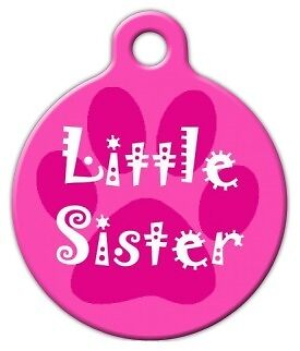 LITTLE SISTER - Custom Personalized Pet ID Tag for Dog and Cat Collars