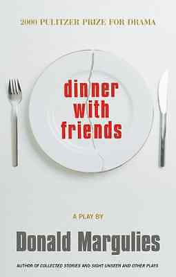Dinner with Friends - Paperback NEW Marguiles, Dona 2001-07-12