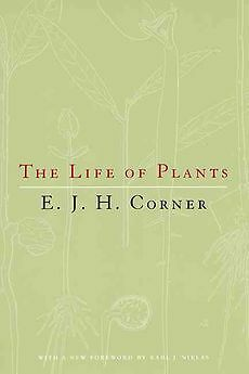 NEW The Life of Plants by E.J.H. Corner Paperback Book (English)