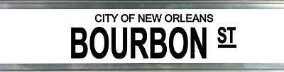 Bourbon St City Of New Orleans Street Sign Fathers Day Birthday Gift Man Cave