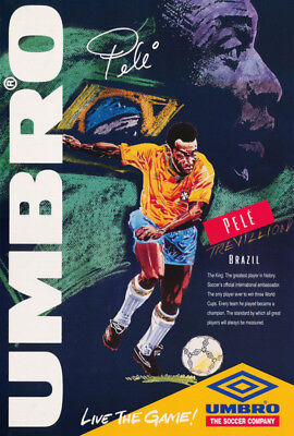 Poster :  Soccer :   Pele  - Umbro - Live The Game    Free Shipping !    Rap9 C