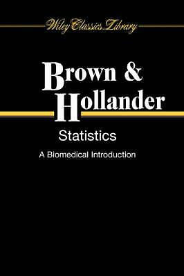 Statistics: A Biomedical Introduction by Myles Hollander (English) Paperback Boo