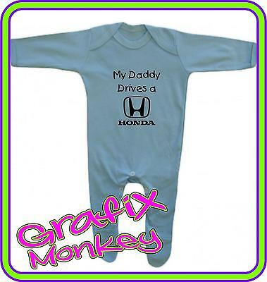 """""""My Daddy Drives a Honda"""" Romper Suit. 12 Suit Colours, 3 Sizes. Baby Play Suit"""