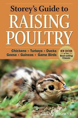 Storey's Guide to Raising Poultry by Glenn Drowns (English) Paperback Book Free