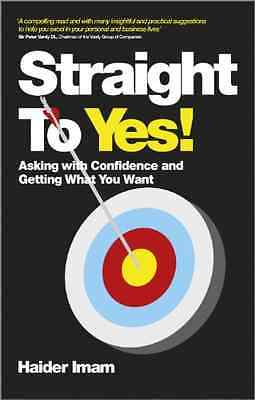 Straight to Yes - Paperback NEW Imam, Haider 2013-01-18