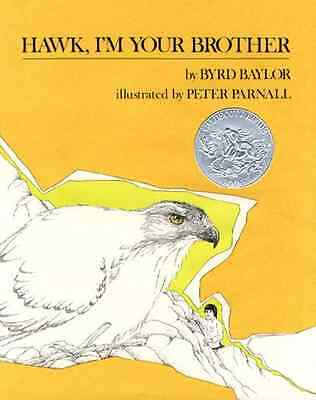 Hawk, i'm Your Brother - Hardcover NEW Baylor, Byrd 1976-05-01