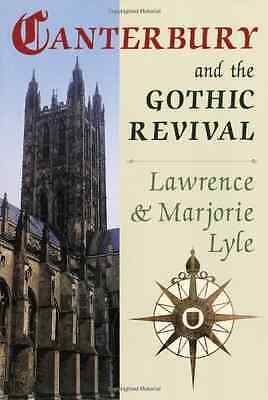 Canterbury and the Gothic Revival - Paperback NEW Lyle, Lawrence  2013-01-01