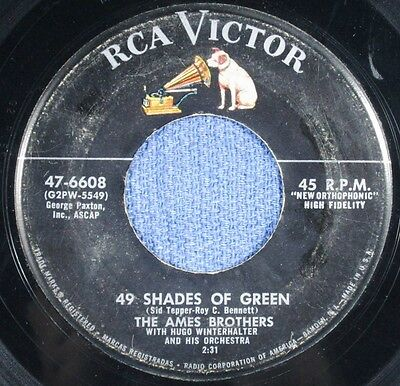 AMES BROTHERS: 49 Shades Of Green / Summer Sweetheart    (45)   Ships WORLDWIDE!