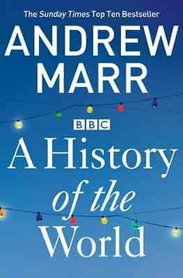 A History of the World - Paperback NEW Marr, Andrew 2013-06-06