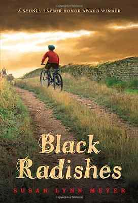 Black Radishes - Paperback NEW Susan Lynn Meye 2011-11-15