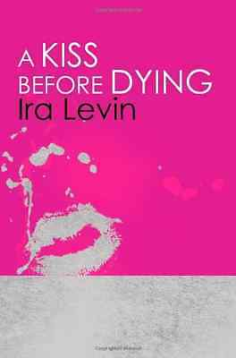 A Kiss Before Dying: Introduction by Chelsea Cain - Paperback NEW Ira Levin 2011