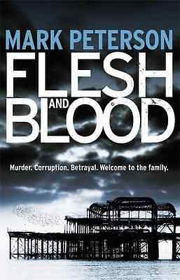 Flesh and Blood - Paperback NEW Mark Peterson 2013-03-14