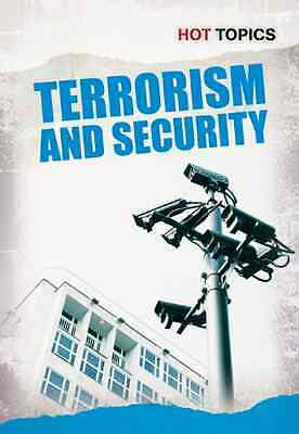 Terrorism and Security (Hot Topics) - Paperback NEW Nick Hunter 2012-09-10