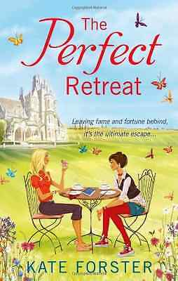 The Perfect Retreat - Paperback NEW Kate Forster 2013-03-14