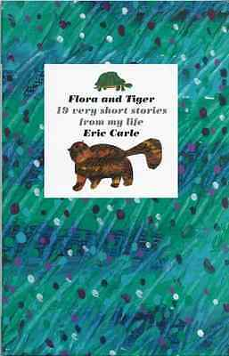 Flora and Tiger - Hardcover NEW Carle, Eric 1997-09