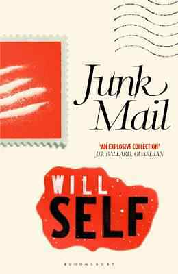Junk Mail: Reissued - Paperback NEW Will Self 2011-09-19