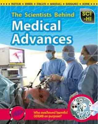 The Scientists Behind Medical Advances (Sci-Hi) - Paperback NEW Wendy Meshbeshe