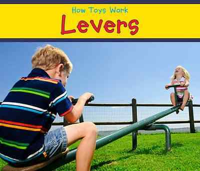 Levers (How Toys Work) - Sian Smith NEW Hardcover 06/07/2012