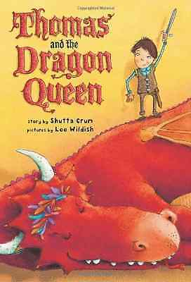 Thomas and the Dragon Queen - Paperback NEW Shutta Crum 2011-07-12