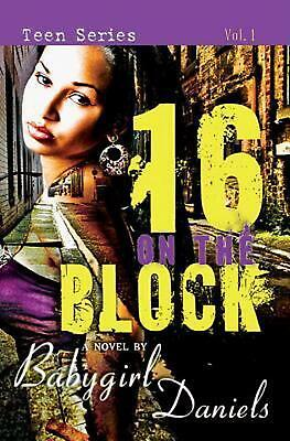 16 1/2 on the Block by Babygirl Daniels (English) Paperback Book Free Shipping!