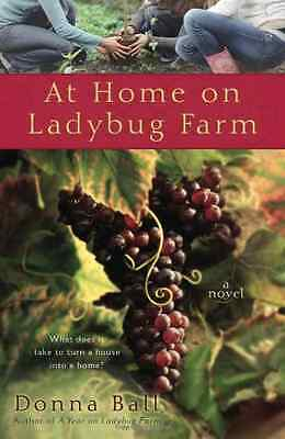 At Home on Ladybug Farm - Paperback NEW Ball, Donna 2009-10-06