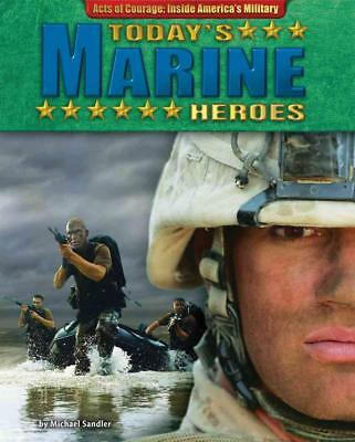 Today's Marine Heroes by Michael Sandler (English) Library Binding Book Free Shi