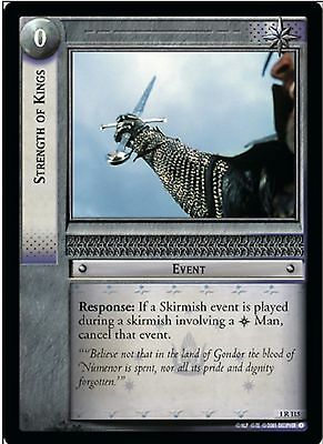 LORD OF THE RINGS TCG - 1R 115 Strength Of Kings -Decipher Tcg