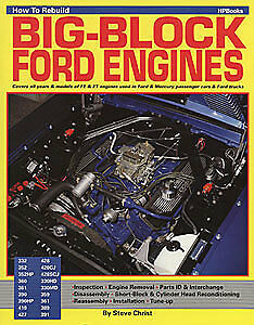 HP Books 0-895-860708 HP Books: How to Rebuild Big-Block Ford Engines