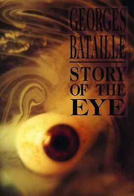 Story of the Eye by Georges Bataille Paperback Book (English)