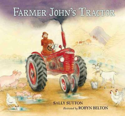 Farmer John's Tractor by Sally Sutton (English) Hardcover Book Free Shipping!