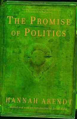 Promise of Politics - Arendt, Hannah New Item