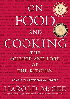 On Food and Cooking: The Science and Lore of the Kitchen by Harold J. McGee (Eng