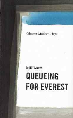 Queuing for Everest - Paperback NEW Judith Adams 2000-03-16