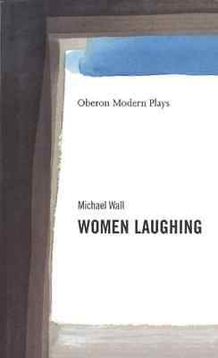 Women Laughing - Paperback NEW Michael Wall 2000-05-09