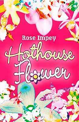 Hothouse Flower (Red Apples) - Paperback NEW Impey, Rose 2006-05-04