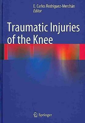 Traumatic Injuries of the Knee (English) Hardcover Book Free Shipping!
