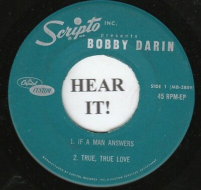 Bobby Darin TEEN 45 EP (Capitol Custom 2849) If a Man Answers/True Love SCRIPTO