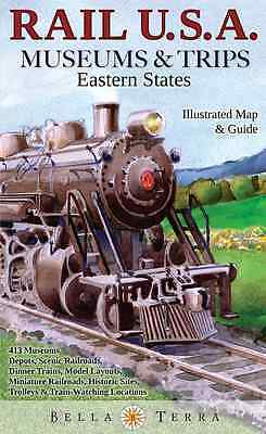 Rail USA Museums & Trips Map Guide 413 Eastern States Train Trips, Museums, More