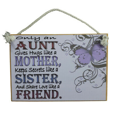 Country Printed Quality Wooden Sign with Hanger AN AUNT MOTHER SISTER Plaque New