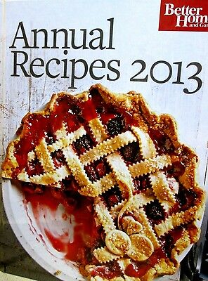 Better Homes and Gardens Annual Recipes Cookbook 2013 new hardcover